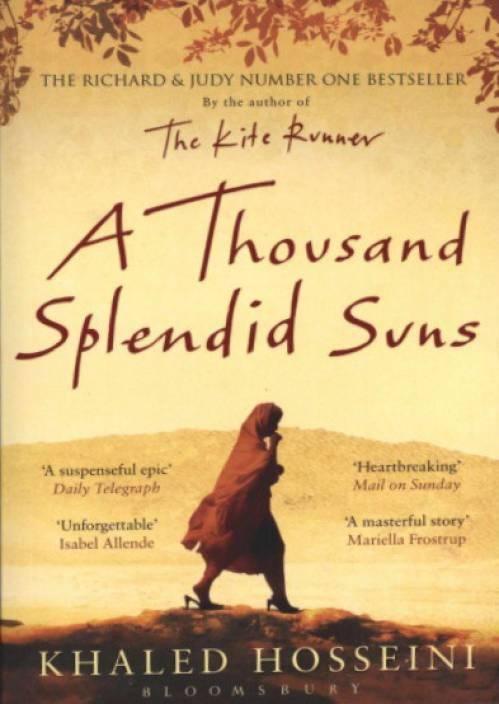 A Thousand Splendid Suns by Khaled Hosseini : Life changing Books