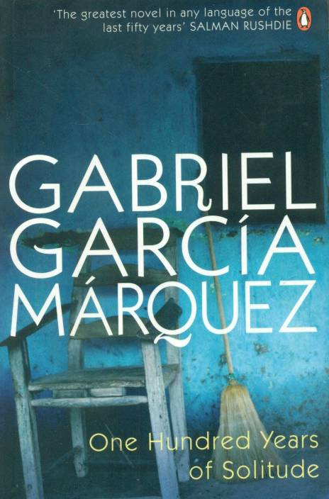 Most Challenging Books - One Hundred Years of Soliturde by Gabriel Garcia Marquez