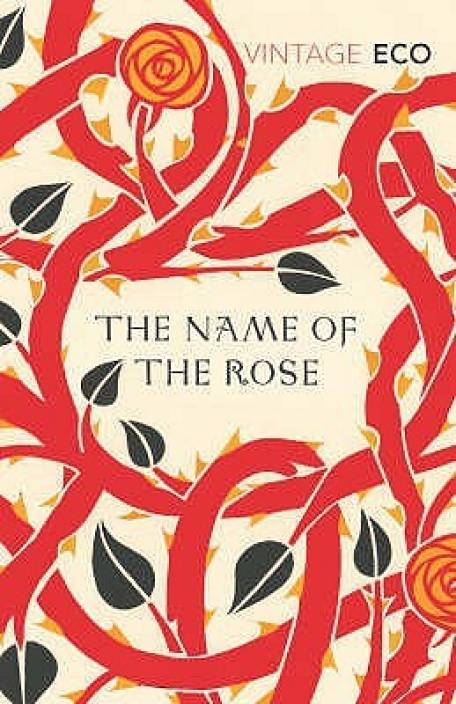 The Most Challenging Books - The Name of the Rose by Umberto Eco