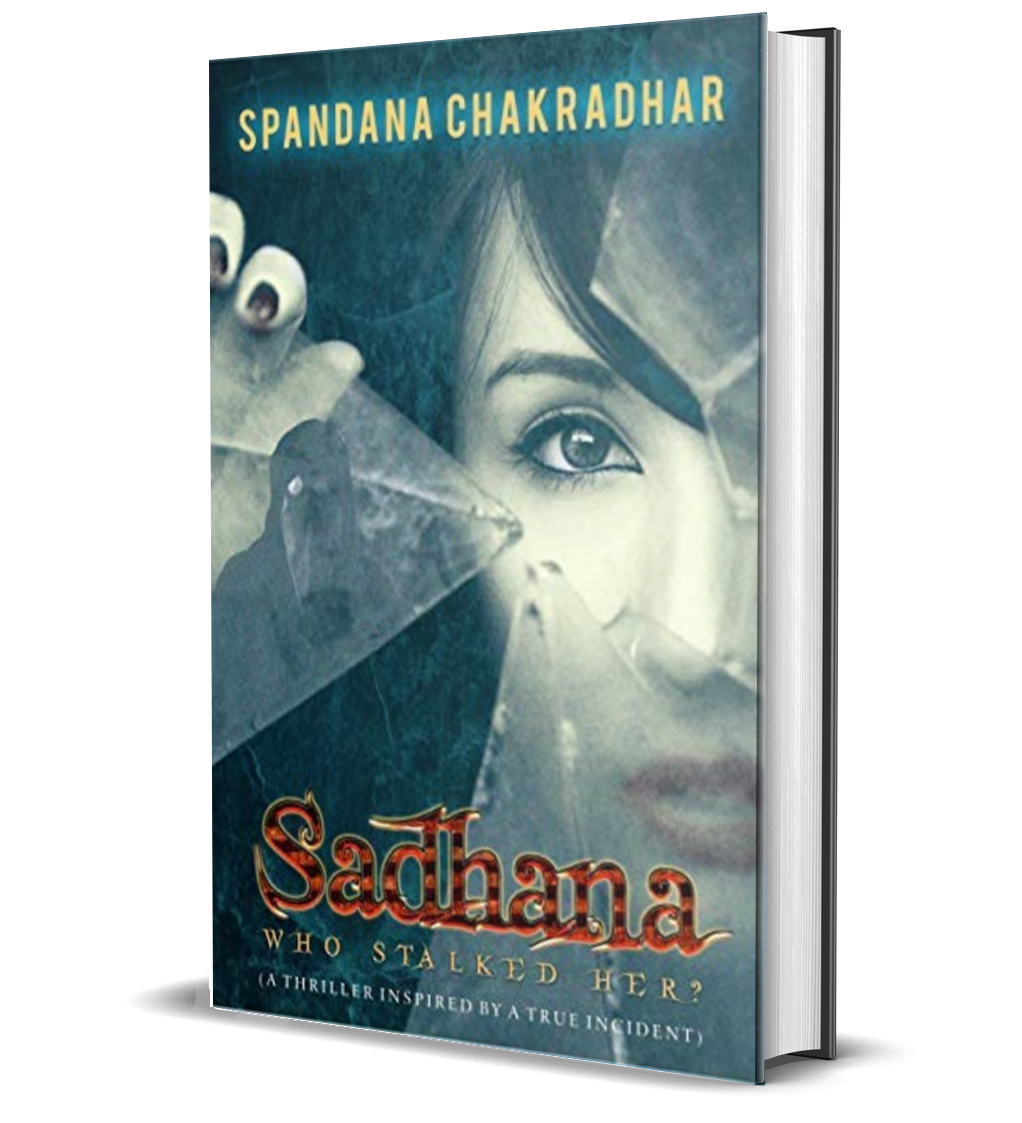 Sadhana Who Stalked Her by Spandana Chakradhar
