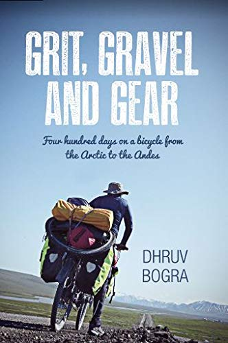 Grit Gravel and Gear by Dhruv Bogra