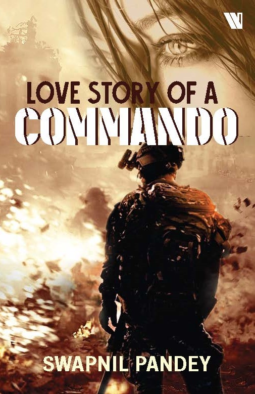 Book Review Lovestory of a Commando by Swapnil Pandey