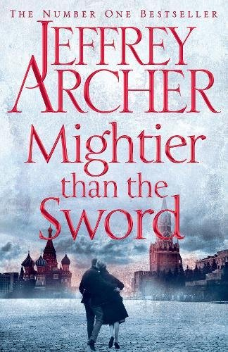 Mightier Than The Sword - Clifton Chronicle #5 by Jeffrey Archer