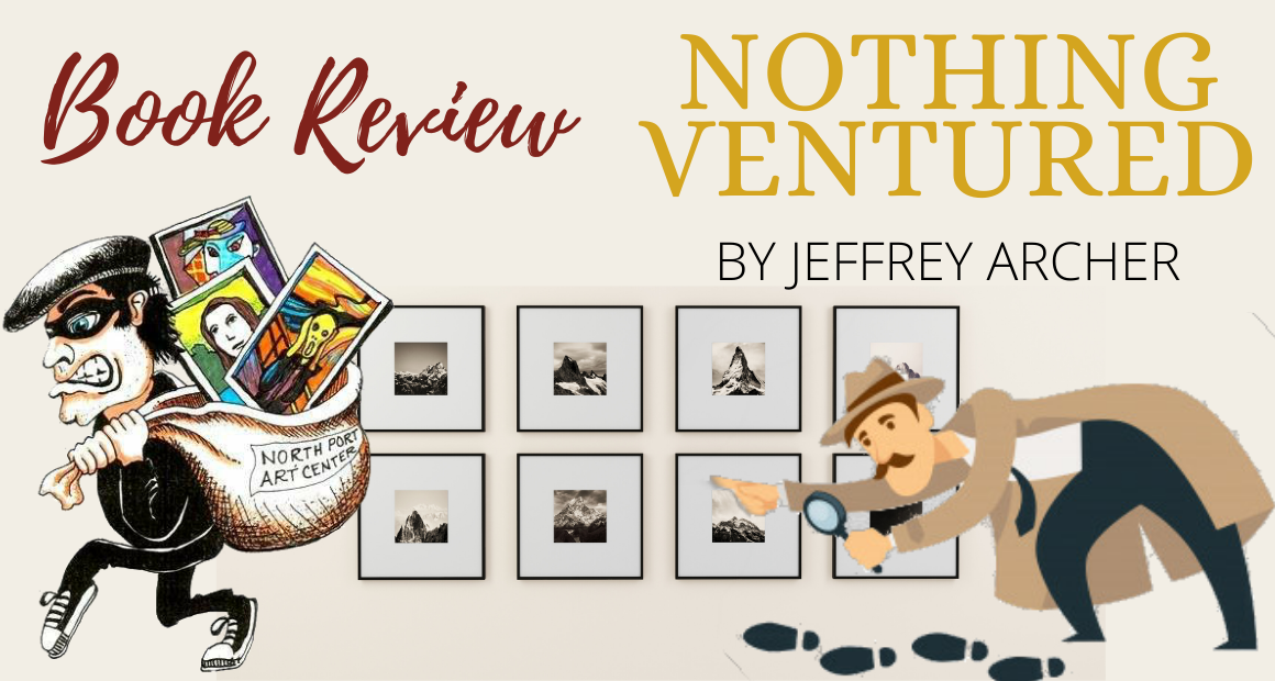Book Review: Nothing Ventured by Jeffrey Archer