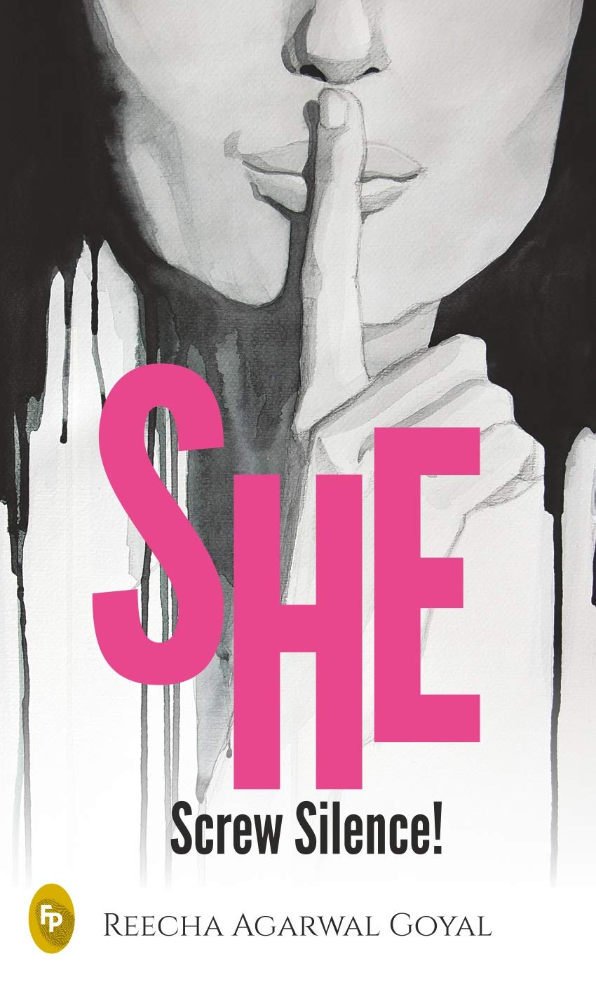 Book Review - She Screw Silence by Reecha Agarwal Goyal