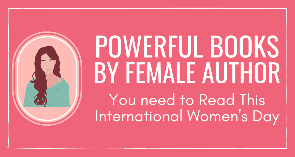 Powerful books by Female Authors