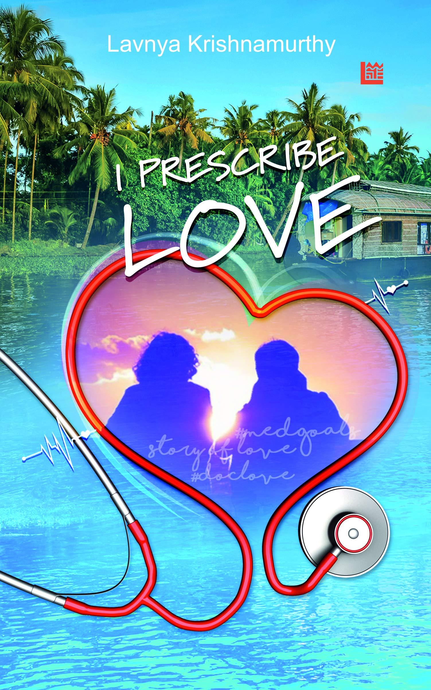 Book Review - I Prescribe Love by Lavnya Krishnamurthy