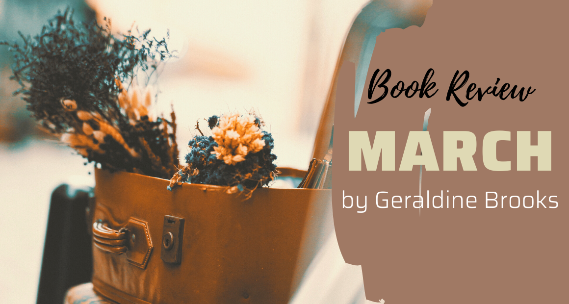 Book Review - March by Geraldine Brooks