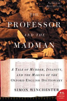 Book Review - The Professor and the Madman by Simon Winchester
