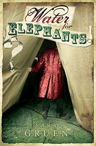 Book Review -Water for Elephants by Sara Gruen