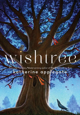 Book Review - Wishtree by Katherine Applegate