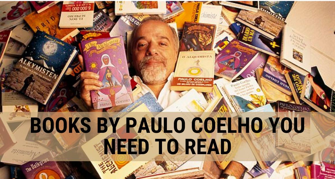 Best Paulo Coelho Books You Need To Read
