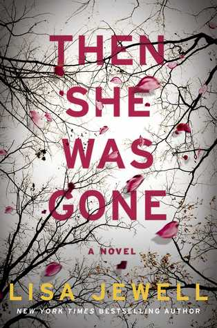Book Review - Then She Was Gone by Lisa Jewell