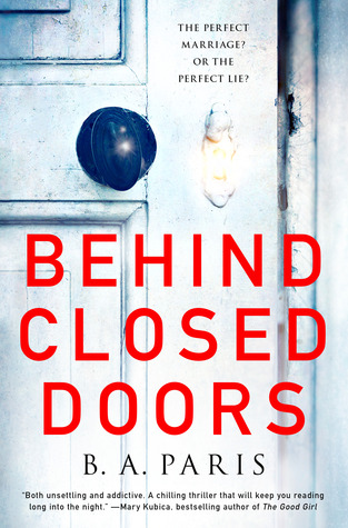 Book Review - Behind Closed Doors by B A Paris