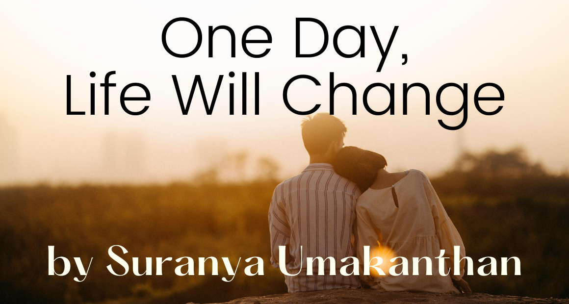 Book Review - One Day Life Will Change by Saranya Umakanthan