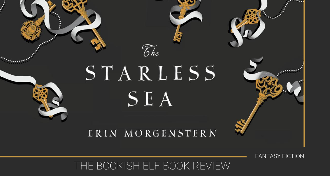 Book Review - The Starless Sea by Erin Morgenstern