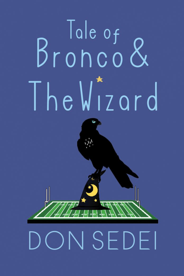 Tale of Bronco & The Wizard by Don Sedei