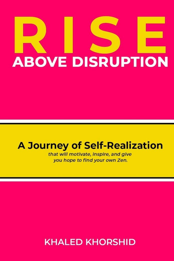 Book Review - Rise Above Disruption by Khaled Khorshid