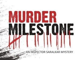 Book Review - Murder Milestone - An Inspector Saralkar Mystery by Salil Desai