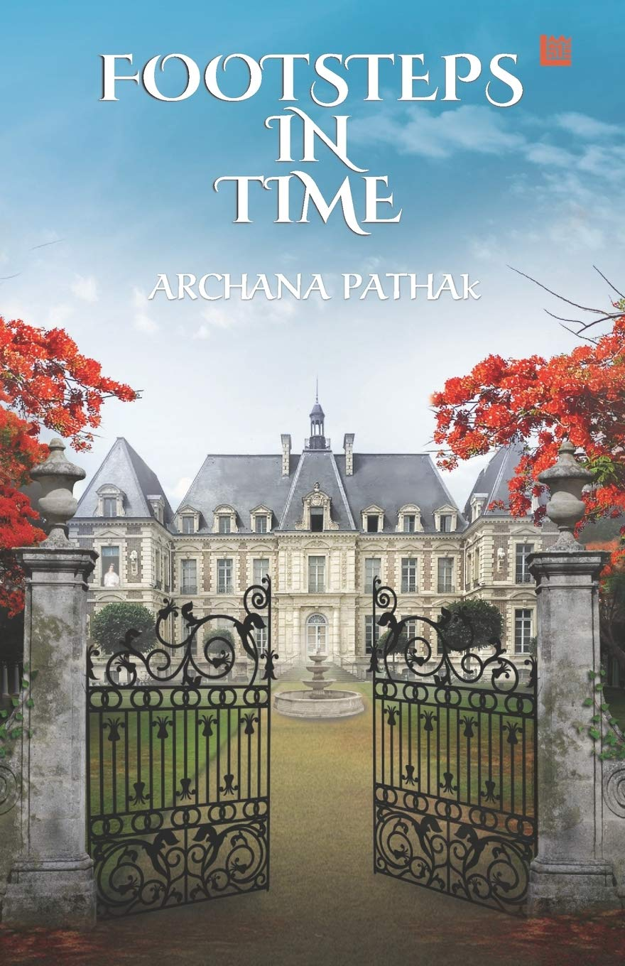 FOOTSTEPS IN TIME by ARCHANA PATHAK