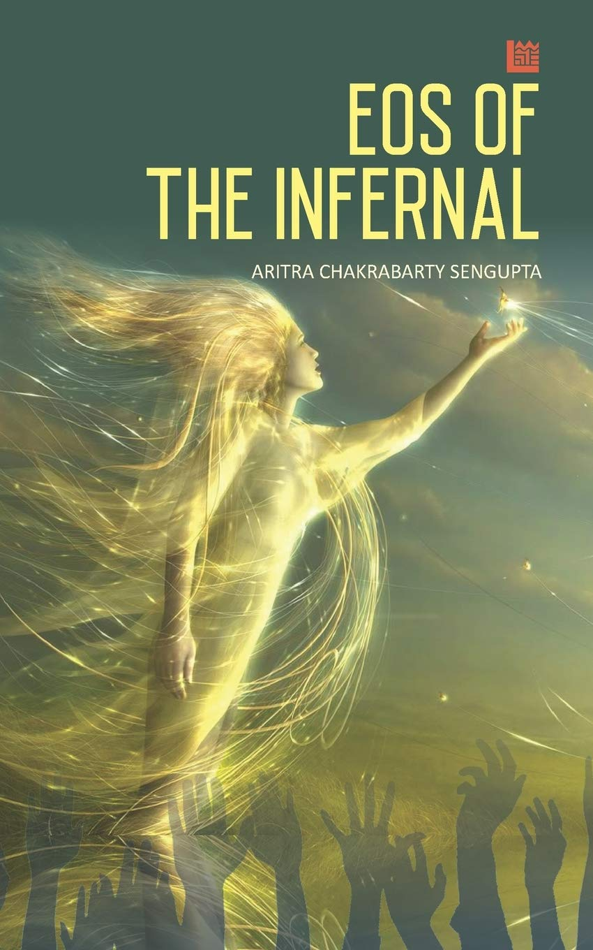Eos of the Infernal by Aritra Chakraborty