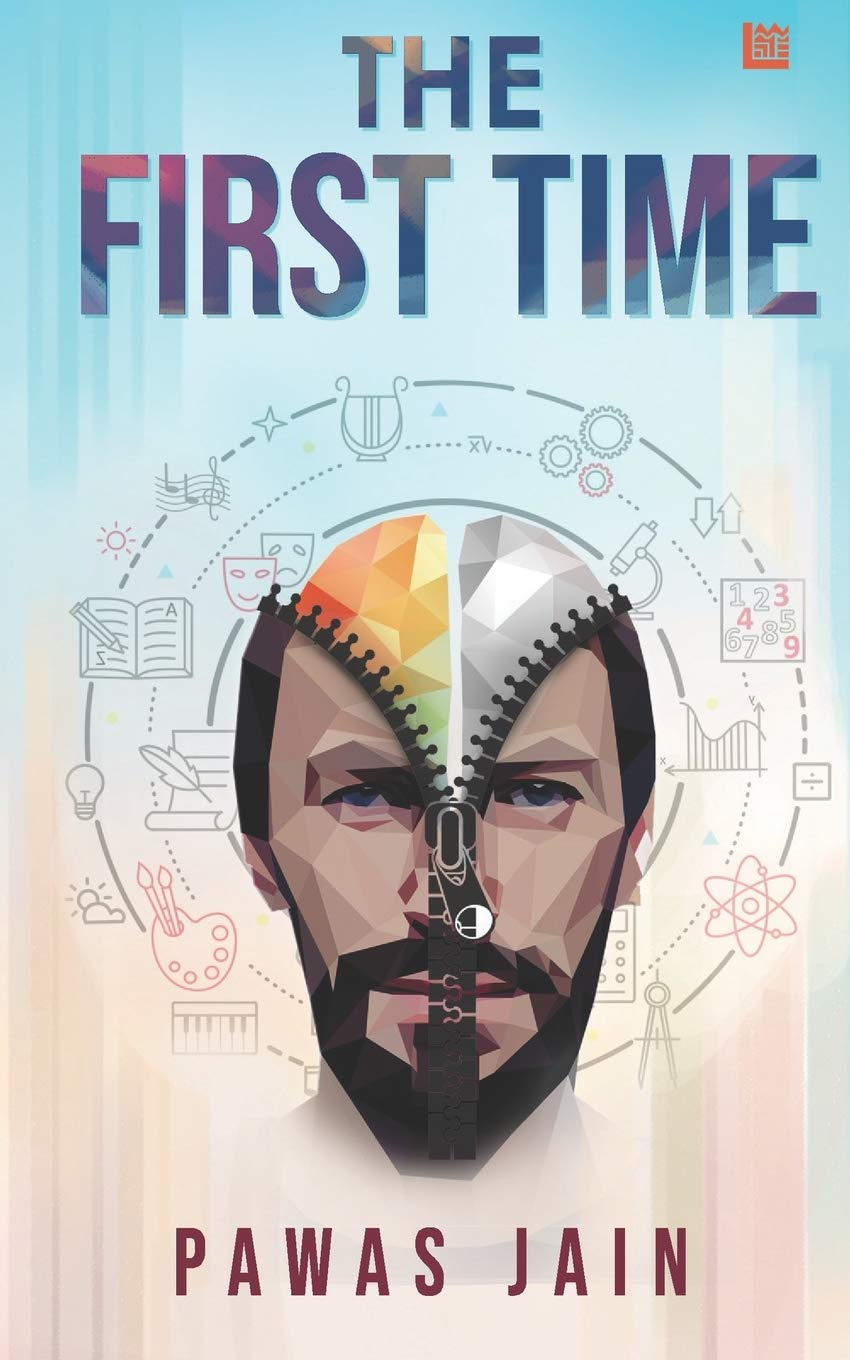 The First Time by Pawas Jain