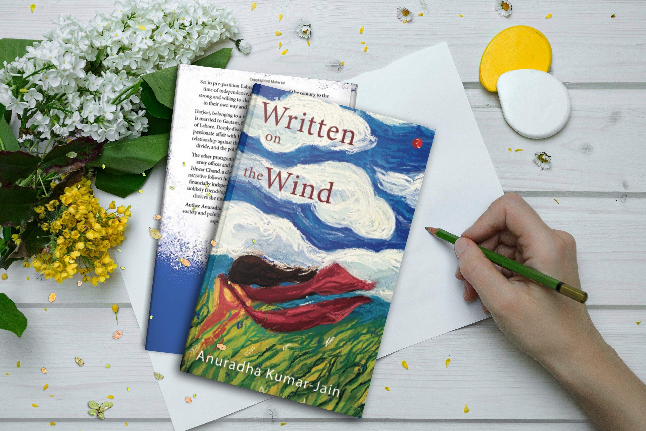 Written On The Wind by Anuradha Kumar-Jain