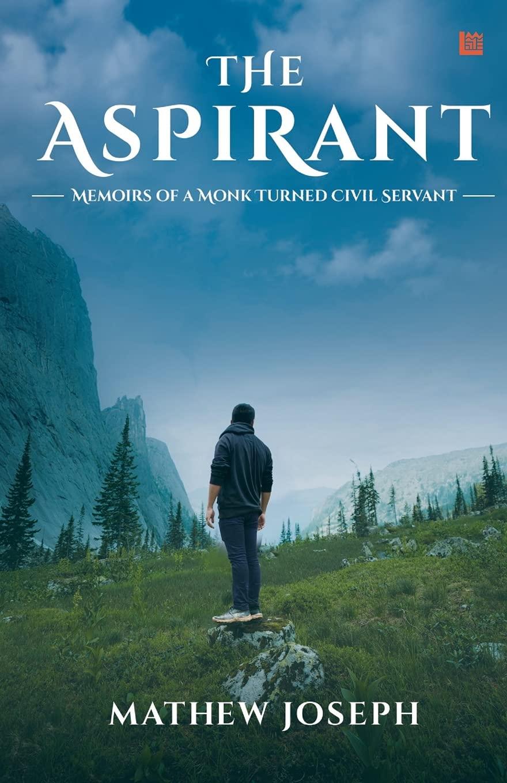 The Aspirant by Mathew Joseph