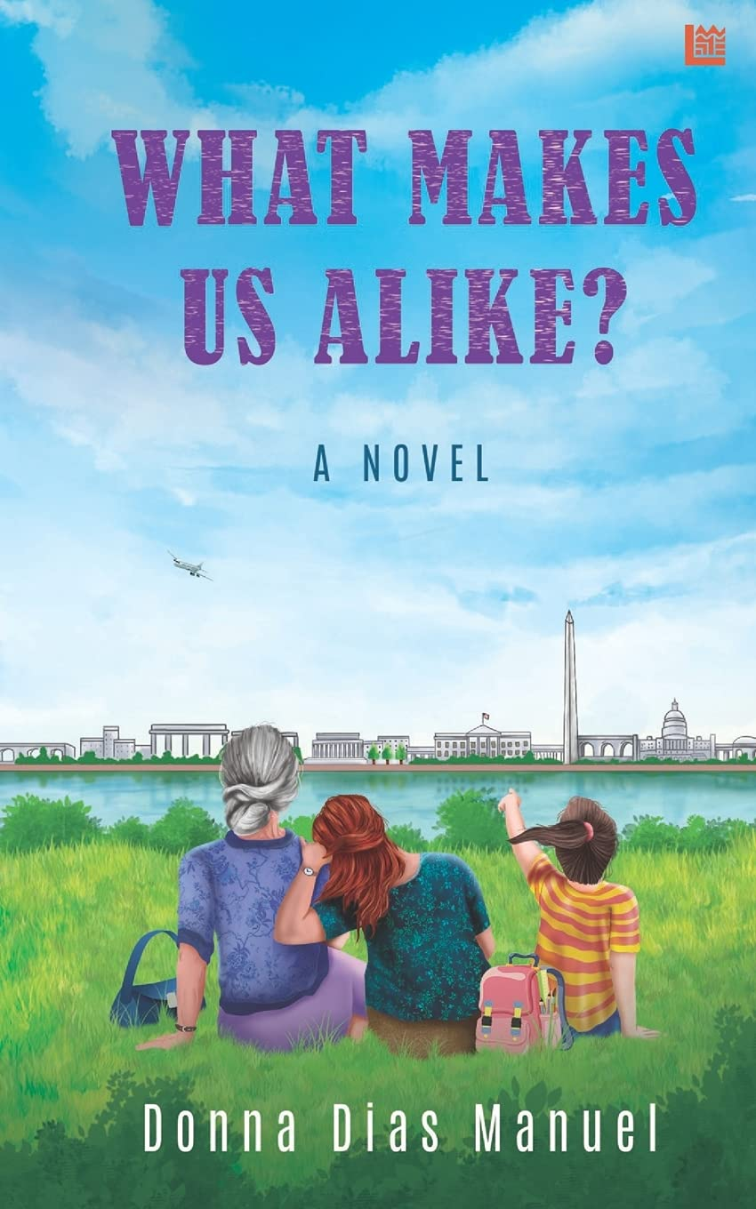 What Makes Us Alike? by Donna Dias Manuel